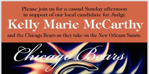 Kelly Marie McCarthy For Judge/Chicago Bears Watch Party / Fundraiser