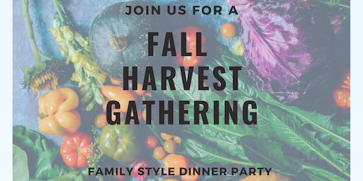 Fall Harvest Gathering - Family Style Dinner Party