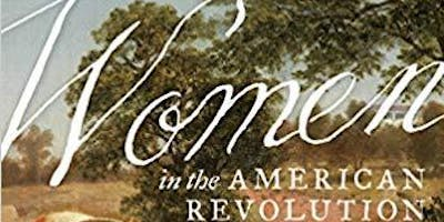 Barbara Oberg & Martha King Discuss Women in the American Revolution