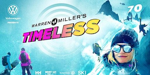 Volkswagen Presents Warren Miller's Timeless - Santa Ana - Thursday 10:00 PM