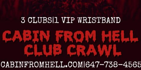 Cabin From Hell Halloween Bar Party Club Crawl Tor tickets