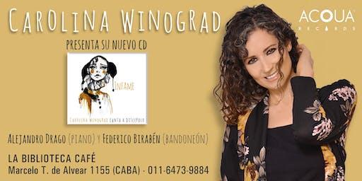 Infame: Carolina Winograd canta a Discépolo