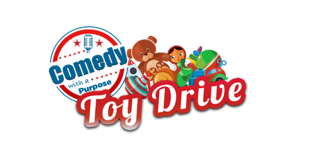 6TH ANNUAL COMEDY WITH A PURPOSE TOY DRIVE & AWARDS RECEPTION tickets