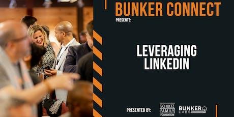 Bunker Connect Raleigh-Durham: Leveraging LinkedIn tickets