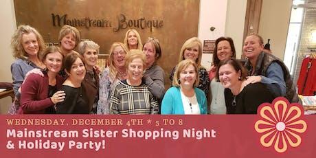 Mainstream Sister Shopping Night 12-5-19 tickets