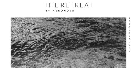 The Retreat by AeroNova tickets