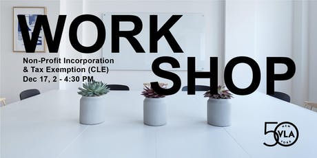 Non-Profit Incorporation and Tax Exemption Workshop (CLE) tickets
