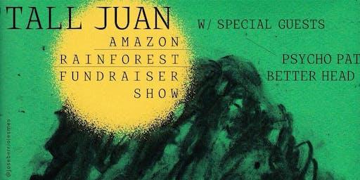 Tall Juan, Better Head, Psycho Pat AMAZON BENEFIT