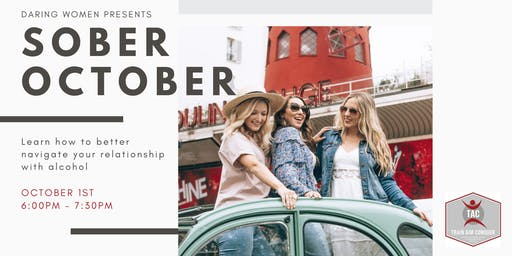 Daring Women Presents - Sober October
