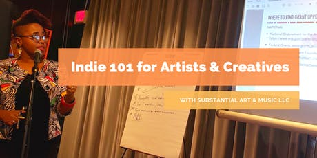 Indie 101 - Crowdfunding for Artists & Creatives tickets
