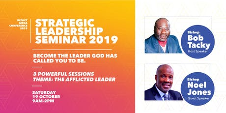 Strategic Leadership Seminar with Bishop Bob Tacky & Bishop Noel Jones tickets