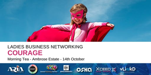 District32 Ladies Business Networking - Courage - Mon 14th Oct