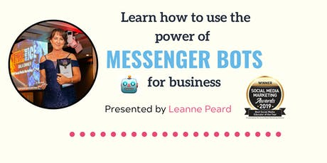 The Power of Messenger Bots for Business tickets