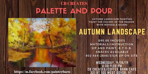 PALETTE AND POUR- AUTUMN LANDSCAPE PAINTING
