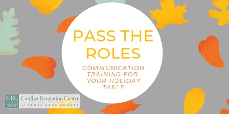 Pass the Roles: Communication training for your holiday table tickets