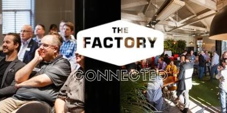 Connected - The Factory | 3 October 2019 tickets