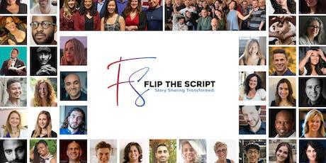 'Flip The Script' Inspirational Story Sharing Night (18+) tickets