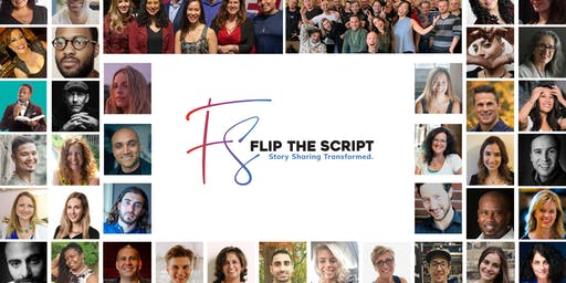 'Flip The Script' Inspirational Story Sharing Night (18+)