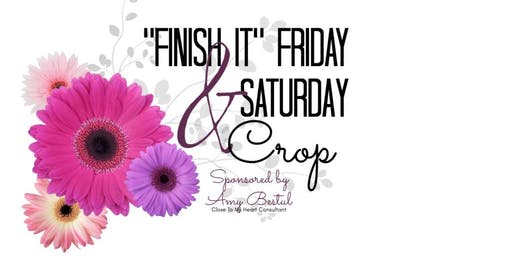 "September ""Finish It"" Friday & Saturday Crop"