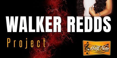 Walker Redd's Project back at Half Note Lounge tickets