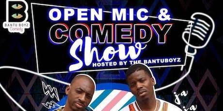 Bantu Boyz Open Mic & Comedy Show  tickets