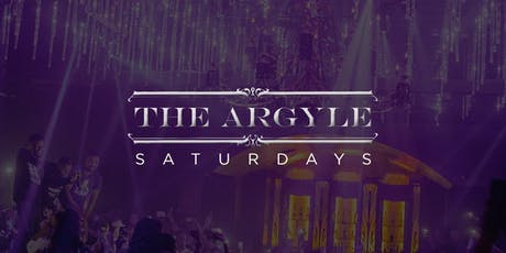 Till Dawn Group Presents: The Argyle | Saturdays tickets