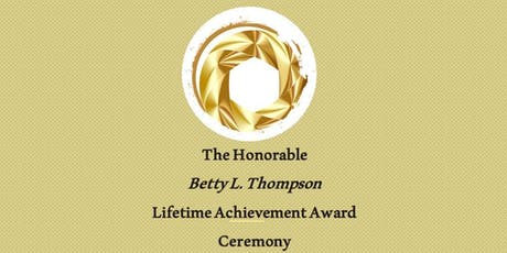 """I PLEDGE 2""  in assoc. w/ the Betty L. Thompson Lifetime Achievement Award tickets"