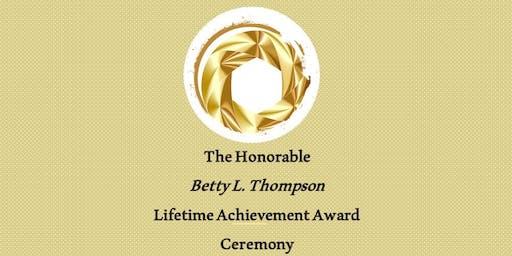 """I PLEDGE 2""  in assoc. w/ the Betty L. Thompson Lifetime Achievement Award"
