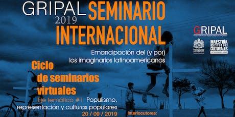 SEMINARIO INTERNACIONAL EMANCIPACION DE LOS IMAGINARIOS LATINOAMERICANOS entradas