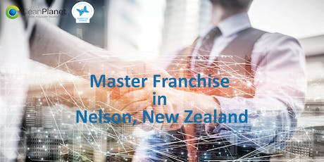 Master Franchise in Nelson and Tasman Region, New Zealand tickets