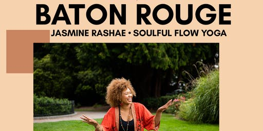 BATON ROUGE: Soulful Flow Yoga with Jasmine RaShae