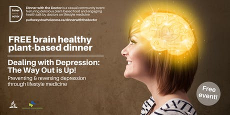 Dinner with the Doctor - Dealing with Depression: The Way Out Is Up! tickets