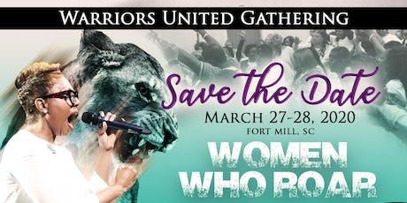 Warriors United Gathering: Women Who Roar! tickets