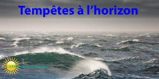 Brunch-conférence : Tempêtes à l'horizon (C01)