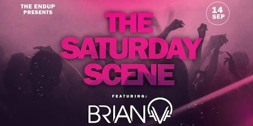 The Saturday Scene @EndupSF w/ DJ BRIAN V