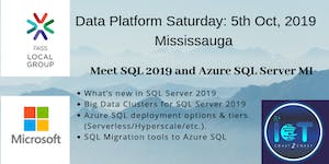 Data Platform Saturday: Meet SQL 2019 and Azure SQL...
