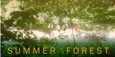 SUMMER IN THE FOREST screening