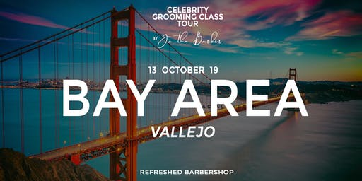 SAN FRANCISCO - Celebrity Grooming Class by JC Tha Barber