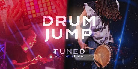 DRUM JUMP :: Dance Party by Tuned Motion Studio tickets