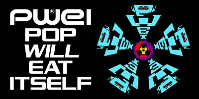 POP WILL EAT ITSELF (UK)