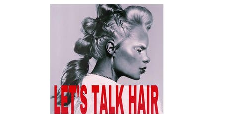 LET'S TALK HAIR tickets