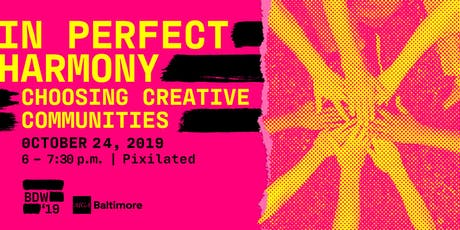 Design Week 2019: In Perfect Harmony– Choosing Creative Communities tickets