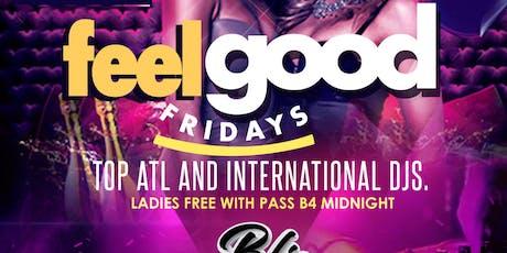 Feel Good Friday  tickets