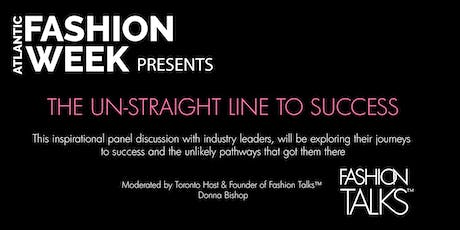 Fashion Panel - THE UN-STRAIGHT LINE TO SUCCESS tickets