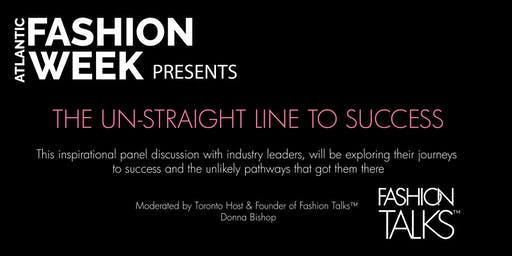 Fashion Panel - THE UN-STRAIGHT LINE TO SUCCESS