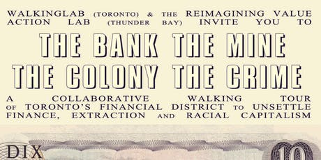 The Bank The Mine The Colony The Crime: A Collaborative Walking Tour   tickets