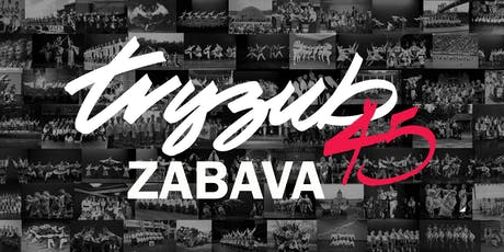 TRYZUB 45TH ANNIVERSARY ZABAVA tickets