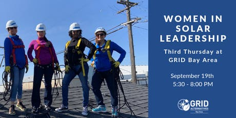 Speaking Panel Women in Solar Leadership - Third Thursdays at GRID Bay Area tickets