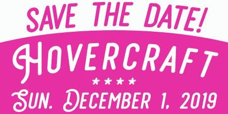 Hover Craft, a holiday shopping extravaganza tickets