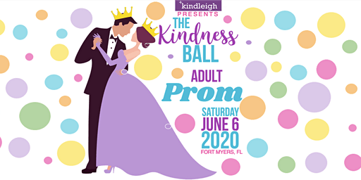 2020 Kindness Ball - An Adult Prom